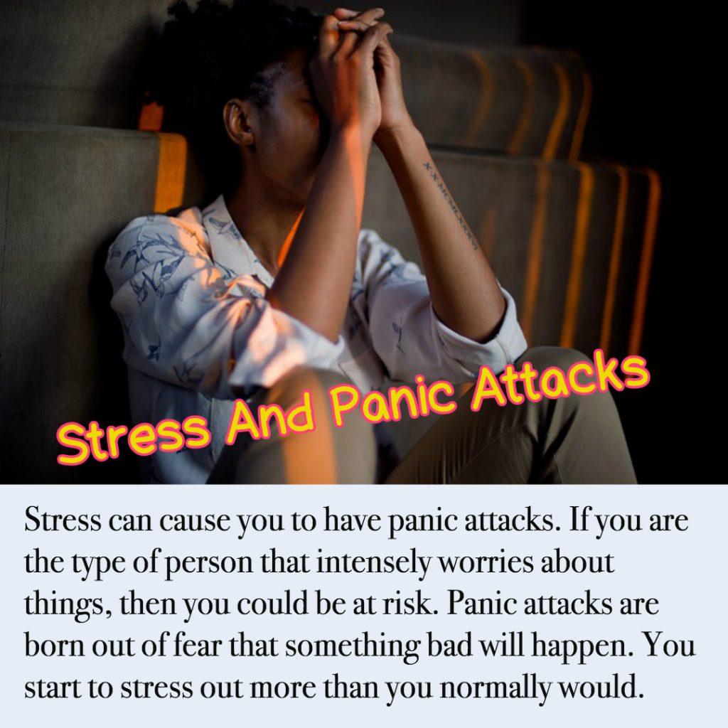 Stress And Panic Attacks