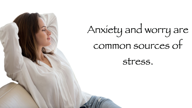 Addressing Anxiety And Worry In A Stress Management Plan